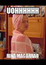 UOHHHHHH RINA MACARRÃO - Personalised Poster A4 size