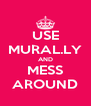 USE MURAL.LY AND MESS AROUND - Personalised Poster A4 size