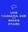 USE YAMAHA 02R AND MAKE STARS - Personalised Poster A4 size