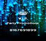 V.I.P. Party Promotions  8167691899 - Personalised Poster A4 size