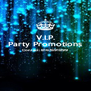 V.I.P. Party Promotions Contact: 8167691899   - Personalised Poster A4 size
