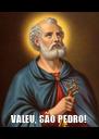 VALEU, SÃO PEDRO! - Personalised Poster A4 size