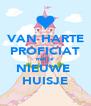 VAN HARTE PROFICIAT met je  NIEUWE  HUISJE - Personalised Poster A4 size