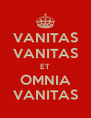 VANITAS VANITAS ET OMNIA VANITAS - Personalised Poster A4 size