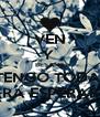 VEN Y  BESAME QUE NO TENGO TODA LA VIDA PARA ESPERARTE  - Personalised Poster A4 size