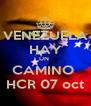 VENEZUELA HAY UN  CAMINO  HCR 07 oct - Personalised Poster A4 size