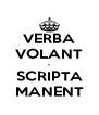 VERBA VOLANT - SCRIPTA MANENT - Personalised Poster A4 size