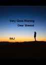 Very Good Morning          Dear Sheetal    RAJ   - Personalised Poster A4 size