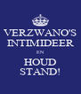 VERZWANO'S INTIMIDEER EN HOUD STAND! - Personalised Poster A4 size