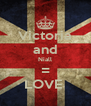 Victoria and Niall = LOVE  - Personalised Poster A4 size