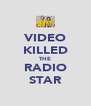 VIDEO KILLED THE RADIO STAR - Personalised Poster A4 size