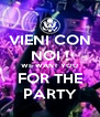 VIENI CON NOI ! WE WANT YOU FOR THE PARTY - Personalised Poster A4 size