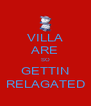 VILLA ARE SO GETTIN RELAGATED - Personalised Poster A4 size
