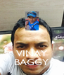 VINAY BAGGY - Personalised Poster A4 size