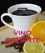 VINO CALIENTE - Personalised Poster A4 size