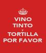 VINO TINTO y TORTILLA POR FAVOR - Personalised Poster A4 size
