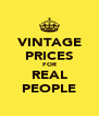 VINTAGE PRICES FOR REAL PEOPLE - Personalised Poster A4 size