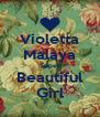 Violetta Malaya Super Beautiful Girl - Personalised Poster A4 size