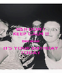 VISH DON'T KEEP CALM !!! Because IT'S YOUR BIRTHDAY TODAY - Personalised Poster A4 size