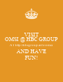 VISIT OMSI @ HBC GROUP AT http://hbcgroup.info/omsi AND HAVE FUN! - Personalised Poster A4 size