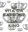VITA DA BARBONE SERATA DA KING - Personalised Poster A4 size