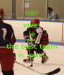 vive  le hockey the best team is  pats - Personalised Poster A4 size