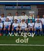 voetbal d1 de beste v.v.'tgoy dolf - Personalised Poster A4 size