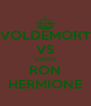 VOLDEMORT VS HARRY RON HERMIONE - Personalised Poster A4 size
