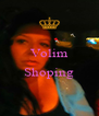 Volim  Shoping  - Personalised Poster A4 size