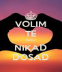 VOLIM TE KAO NIKAD DOSAD - Personalised Poster A4 size
