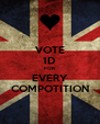 VOTE 1D FOR EVERY COMPOTITION - Personalised Poster A4 size