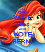 VOTE 4tos AND VOTE BERNI - Personalised Poster A4 size