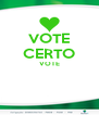 VOTE CERTO VOTE   - Personalised Poster A4 size