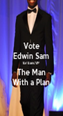 Vote Edwin Sam for Exec VP The Man With a Plan - Personalised Poster A4 size