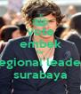 vote embek for regional leader surabaya - Personalised Poster A4 size