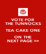 VOTE FOR THE TUNNOCKS TEA CAKE ONE ON THE NEXT PAGE >> - Personalised Poster A4 size