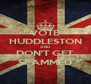 VOTE HUDDLESTON AND DON'T GET SPAMMED - Personalised Poster A4 size