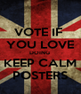 VOTE IF  YOU LOVE DOING  KEEP CALM POSTERS - Personalised Poster A4 size