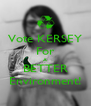 Vote KERSEY For A BETTER Environment! - Personalised Poster A4 size