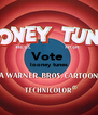 Vote  looney tunes   - Personalised Poster A4 size