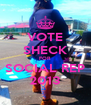 VOTE SHECK FOR SOCIAL REP 2013 - Personalised Poster A4 size