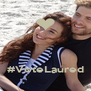#VoteLaured - Personalised Poster A4 size