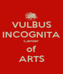 VULBUS INCOGNITA Center of ARTS - Personalised Poster A4 size