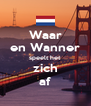Waar en Wanner speelt het  zich af - Personalised Poster A4 size