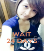 WAIT 24 DAYS - Personalised Poster A4 size