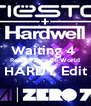 Waiting 4  Reload Zero 76 World HARDY Edit  - Personalised Poster A4 size