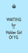 WAITING for Five Hidden Girl Of YG  - Personalised Poster A4 size