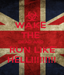 WAKE  THE  DEAD AND  RUN LIKE HELL!!!!!!!!! - Personalised Poster A4 size