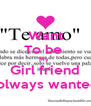 Want To be  My  Girl friend I olways wanted  - Personalised Poster A4 size