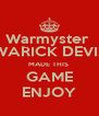 Warmyster  (WARICK DEVIS) MADE THIS  GAME ENJOY - Personalised Poster A4 size